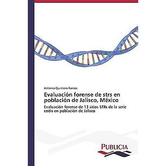 Evaluacin forense de misstänkta sv poblacin de Jalisco Mxico av Quintero Ramos Antonio