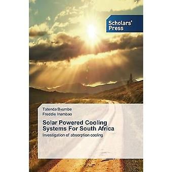 Solar Powered Cooling Systems For South Africa by Bvumbe Tatenda