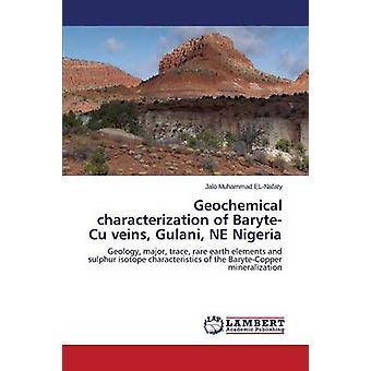 ELNafaty Jalo ・ムハンマドによる BaryteCu 静脈 Gulani 北東ナイジェリアの地球化学的キャラクタリゼーション