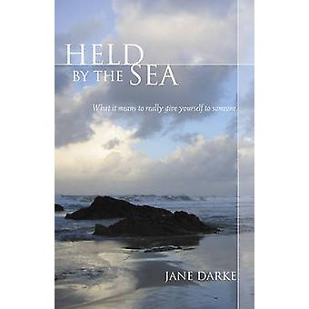 Held by the Sea by Jane Darke - 9780285638594 Book