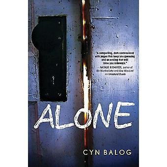 Alone by Cyn Balog - 9781492660866 Book