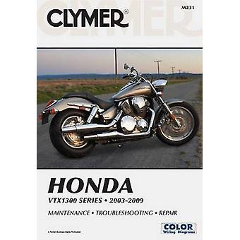 Clymer Honda VTX1300 Series - 2003-2009 by Ron Wright - Thomas Steven
