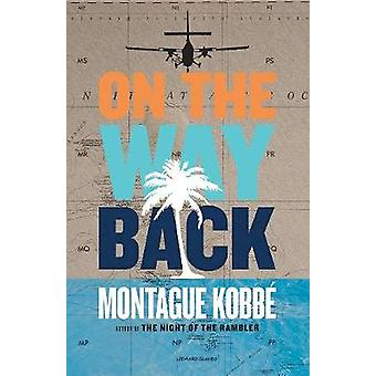 On the Way Back by Montague Kobbe - 9781617754418 Book