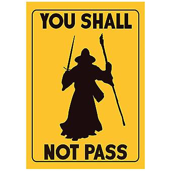 Grindstore You Shall Not Pass Mini Poster
