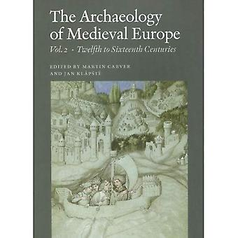 Keskiajan Euroopassa Arkeologia