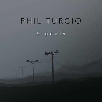 Turcio, Phil / Meek, Gary / Kennedy, Will / Newman - Signals [CD] USA import