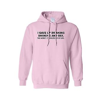 F1229PX - Men's Hoodie I gave up drinking smoking the worst 15 minutes of my life