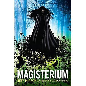 Magisterium by Jeff Hirsch - 9780545290180 Book