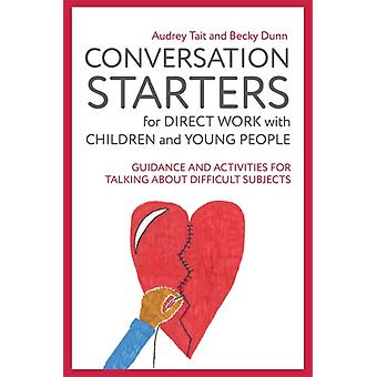 Conversation Starters for Direct Work with Children and Youn by Audrey Tait