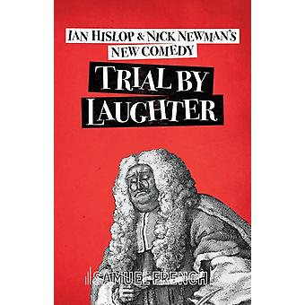 Trial by Laughter by Hislop & Ian