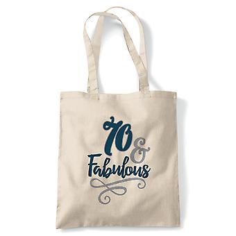 70 And Fabulous Tote | Happy Birthday Celebration Party Getting Older | Reusable Shopping Cotton Canvas Long Handled Natural Shopper Eco-Friendly Fashion