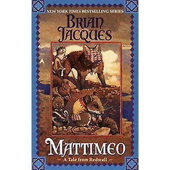 Mattimeo by Brian Jacques - 9780833581341 Book