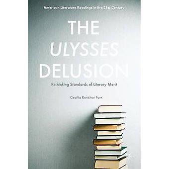 The Ulysses Delusion by Konchar Farr & Cecilia