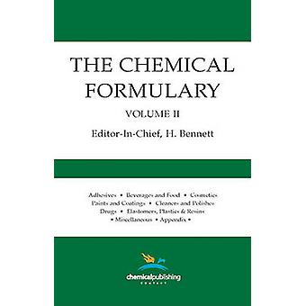 The Chemical Formulary Volume 2 by Bennett & H.