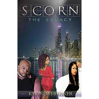 SCORN The Legacy by Kevin & Whitaker