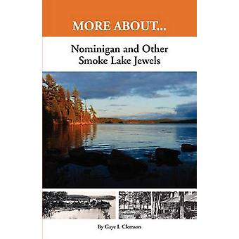 Nominigan and Other Smoke Lake Jewels by Clemson & Gaye I.