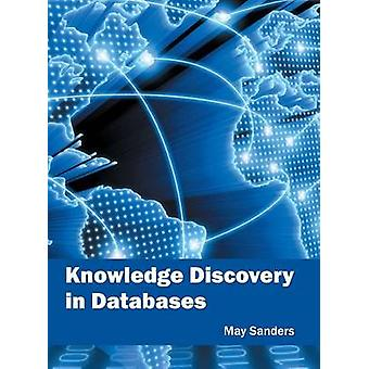 Knowledge Discovery in Databases by Sanders & May