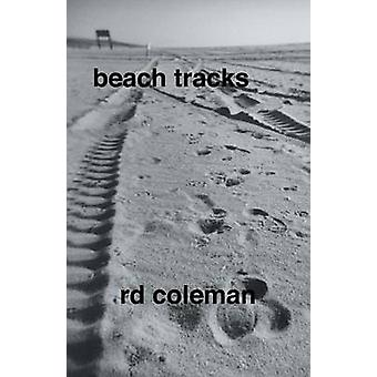 Beach Tracks by Rd Coleman & Coleman