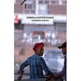 Isabella Motadinyane Complete Poems by Motadinyane & Isabella