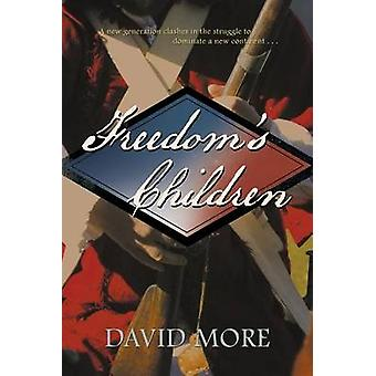 Freedoms Children by More & David