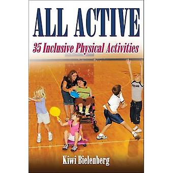 All Active - 35 Inclusive Physical Activities by Kiwi Bielenberg - 978