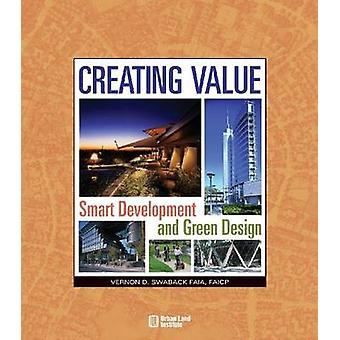 Creating Value by Vernon D. Swaback - 9780874200751 Book