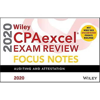 Wiley CPAexcel Exam Review 2020 Focus Notes - Auditing and Attestation