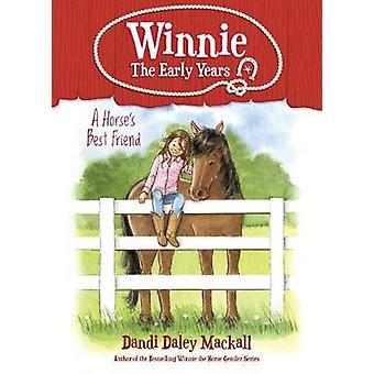Horse's Best Friend - A by Dandi Daley Mackall - 9781496432841 Book