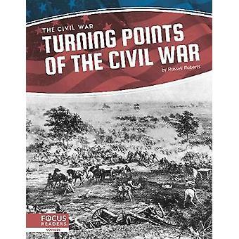 Burgeroorlog - Keerpunten van de Burgeroorlog door Russell Roberts - 97816