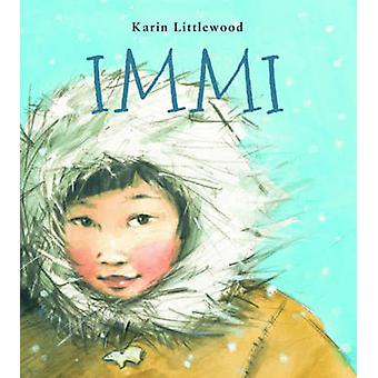 Immi by Karin Littlewood - 9781910959534 Book