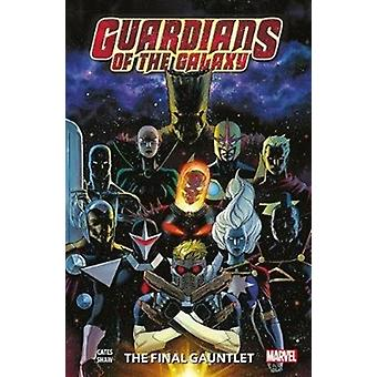 Guardians Of The Galaxy Vol. 1 The Final Gauntlet by Donny Cates