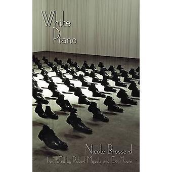White Piano by Nicole Brossard - 9781552452738 Book