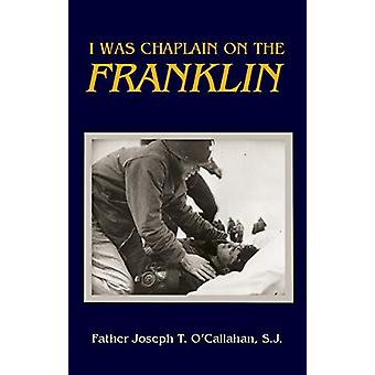 Ero cappellano sul Franklin di padre Joseph T. O'Callahan - 97816