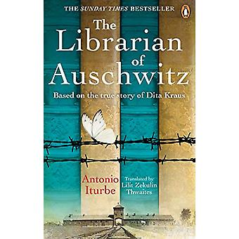 The Librarian of Auschwitz - The heart-breaking Sunday Times bestselle