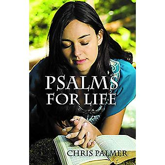 Psalms for Life by Chris Palmer - 9781912120239 Book