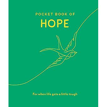 Pocket Book of Hope - For When Life Gets a Little Tough by Trigger Pub