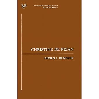 Christine De Pizan: A Bibliographical Guide (Research Bibliographies & Checklists)