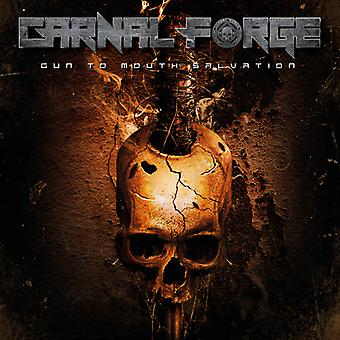Carnal Forge - Gun to Mouth Salvation [CD] USA import