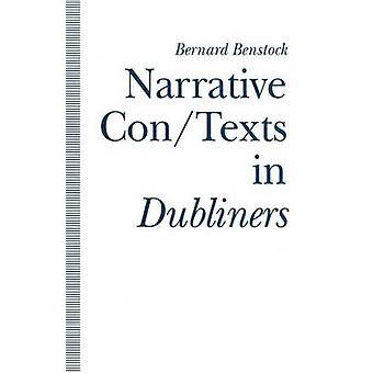 Bernard Benstockin kerronnalliset con/texts dublinilaiset - 9781349131273