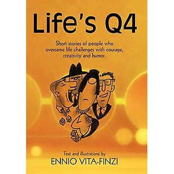 Life's Q4 - Short Stories of People Who Overcame Life Challenges with