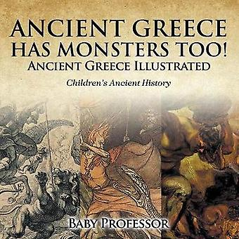Ancient Greece Has Monsters Too! Ancient Greece Illustrated Children'