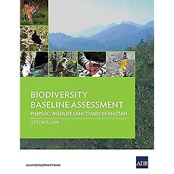 Biodiversity Baseline Assessment - Phipsoo Wildlife Sanctuary in Bhuta