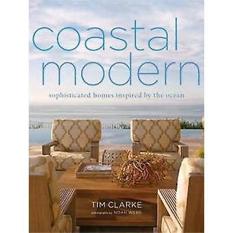 Coastal Modern by Tim Clarke & Jake Townsend