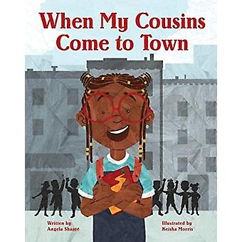 When My Cousins Come to Town by Angela Shante