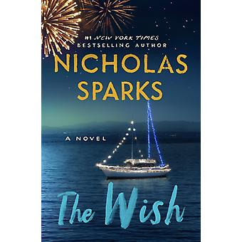 The Wish by Nicholas Sparks & Read by Mela Lee & Read by Will Collyer