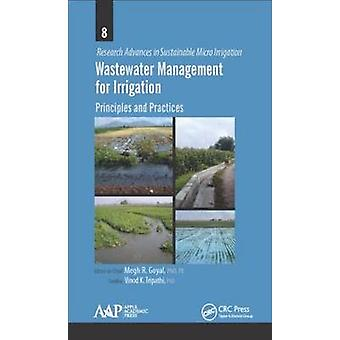 Wastewater Management for Irrigation Principles and Practices 1 Research Advances in Sustainable Micro Irrigation