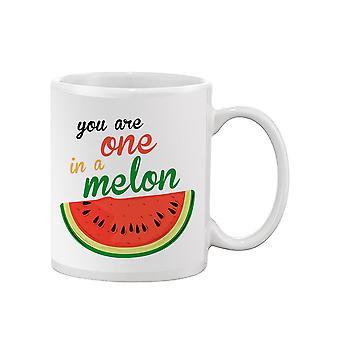 You Are One In A Melon Mug -SPIdeals Designs
