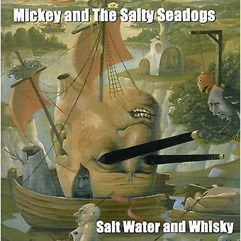 Mickey & Salty Sea Dogs - Saltwater & Whisky [CD] USA import