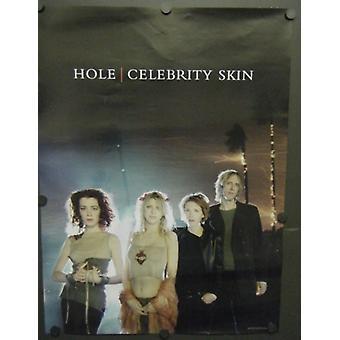 Hole Celebrity Skin Poster