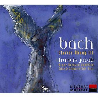 J.S. Bach - Bach: Clavier- Bung III [CD] USA import